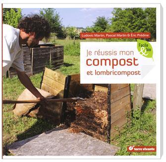 Je réussis mon compost et lombricompost aux éditions Terre Vivante