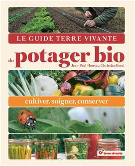 Le guide du potager bio aux éditions Terre Vivante